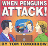 When Penguins Attack!