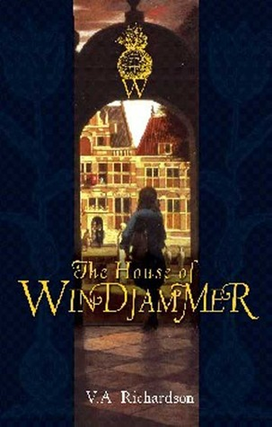 The House of Windjammer by V.A. Richardson