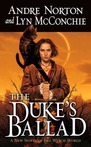 The Duke's Ballad by Andre Norton
