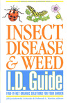 Insect, Disease & Weed I.D. Guide: Find-It-Fast Organic Solutions for Your Garden