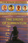 The Sirens of Surrentum (The Roman Mysteries, #11)