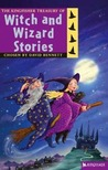 The Kingfisher Treasury of Witch and Wizard Stories