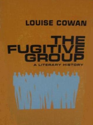 The Fugitive Group: A Literary History