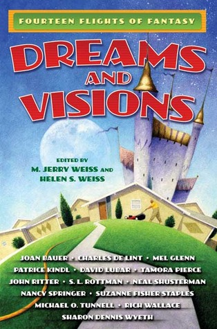 Dreams and Visions by M. Jerry Weiss