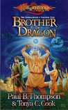 Brother of the Dragon (Dragonlance: Barbarians, #2)