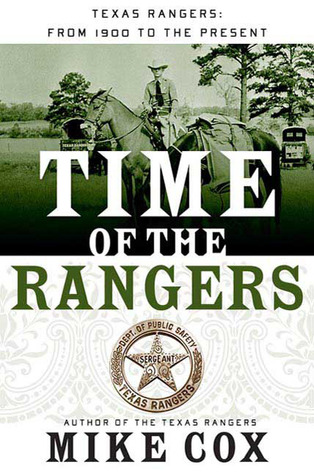 Time of the Rangers by Mike Cox