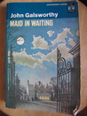 Maid In Waiting (The Forsyte Chronicles, #7)