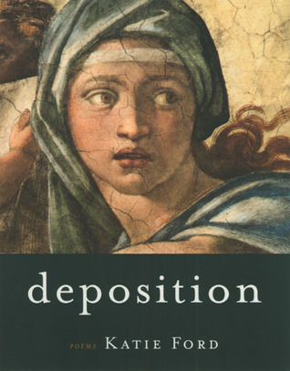 Deposition: Poems