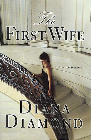 The First Wife by Diana Diamond