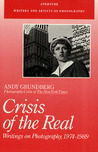 Crisis Of The Real by Andy Grundberg