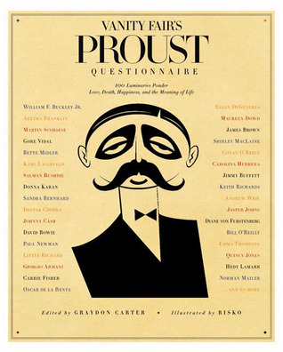 Vanity Fair's Proust Questionnaire by Graydon Carter