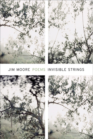 Invisible Strings by Jim Moore