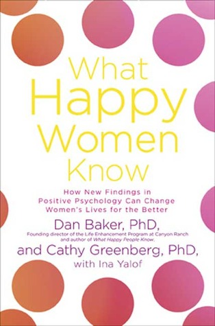 What Happy Women Know by Dan Baker