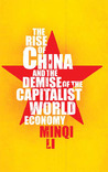 The Rise of China and the Demise of the Capitalist World-Economy