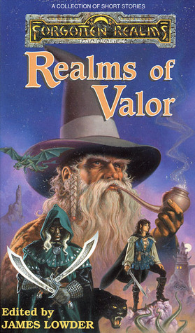 Realms of Valor (Forgotten Realms: Anthologies #1)