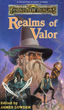 Realms of Valor (Forgotten Realms: Anthologies, #1)