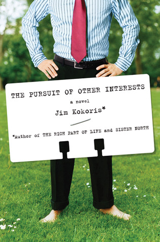 The Pursuit of Other Interests by Jim Kokoris