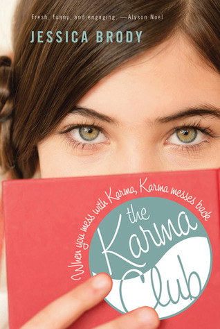 The Karma Club by Jessica Brody