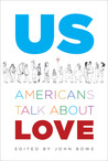 Us: Americans Talk About Love
