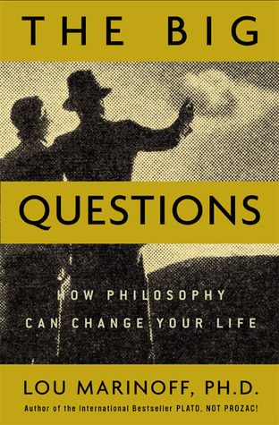 The Big Questions by Lou Marinoff
