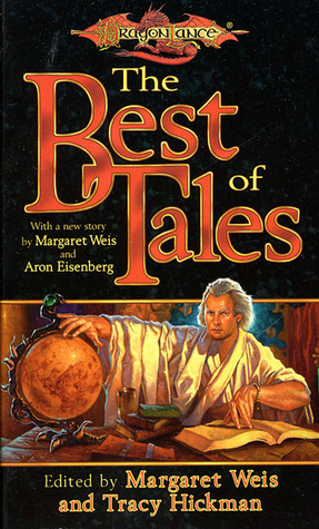 The Best of Tales by Margaret Weis