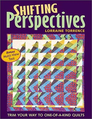 Shifting Perspectives: Trim Your Way To One Of A Kind Quilts