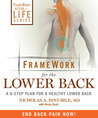 Framework for the Lower Back: A 6-Step Plan for a Healthy Lower Back