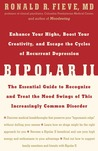 Bipolar II: Enhance Your Highs, Boost Your Creativity, and Escape the Cycles of Recurrent Depression--The Essential Guide to Recognize and Treat the Mood Swings of This Increasingly Common Disorder