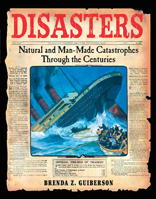 Disasters by Brenda Z. Guiberson