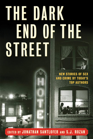 The Dark End of the Street by Jonathan Santlofer