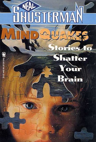 Mindquakes by Neal Shusterman