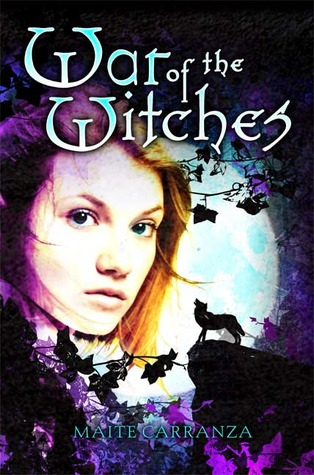 War of the Witches (La Guerra de las Brujas #1)