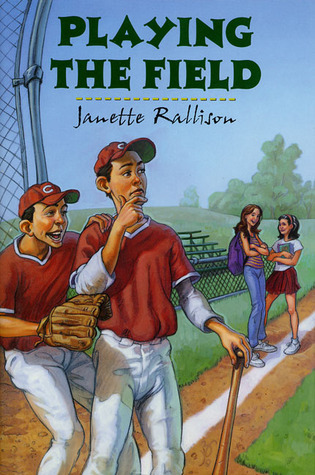Playing the Field by Janette Rallison