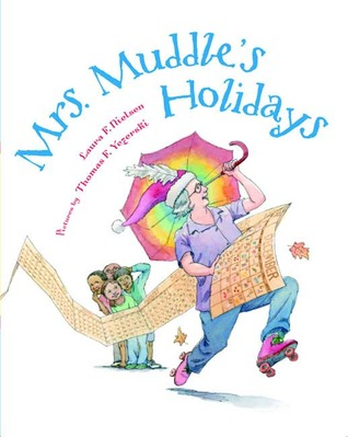 Mrs. Muddle's Holidays by Laura F. Nielsen