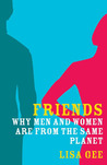 Friends: Why Men and Women are From the Same Planet