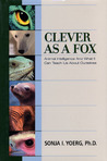 Clever As a Fox  by Sonja Yoerg