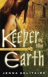 Keeper of the Earth (Daughter of Destiny, #4)