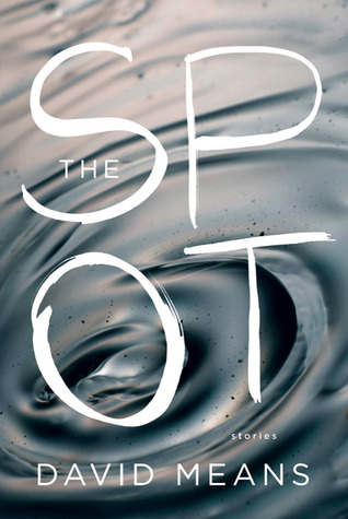 The Spot by David Means