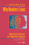 Why Numbers Count: Quantitative Literacy for Tomorrow's America