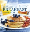 Essentials of Breakfast and Brunch: Recipes, menus, and ideas for delicious morning meals