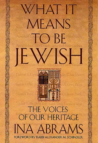 What It Means to Be Jewish: The Voices of Our Heritage