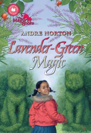 Lavender-Green Magic by Andre Norton