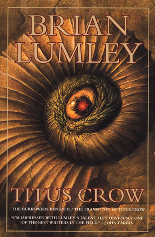 Titus Crow: The Burrowers Beneath, the Transition of Titus Crow