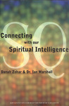 SQ: Connecting With Our Spiritual Intelligence