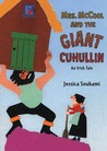 Mrs. McCool and the Giant Cuhullin: An Irish Tale