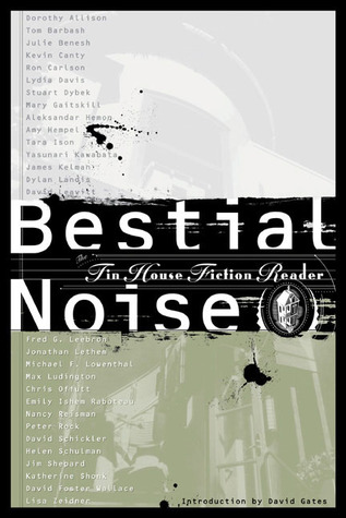 Bestial Noise by Tin House Books