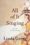 All of it Singing: New and Selected Poems