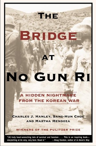 The Bridge at No Gun Ri by Charles J. Hanley