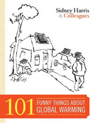 101 Funny Things About Global Warming by Sidney Harris