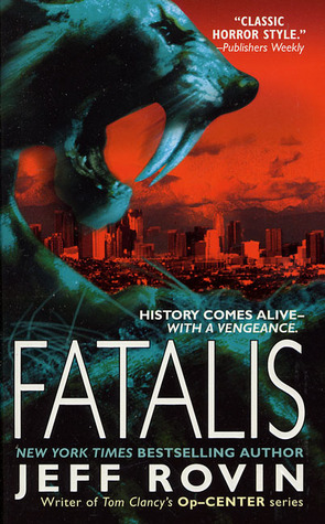 Fatalis by Jeff Rovin